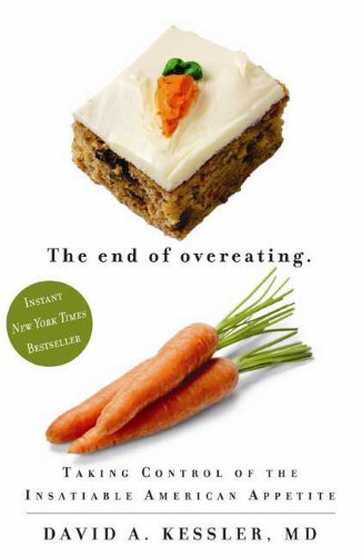 The End of Overeating by David Kessler '73
