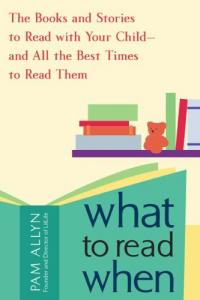 What to Read When by Pam Allyn '84
