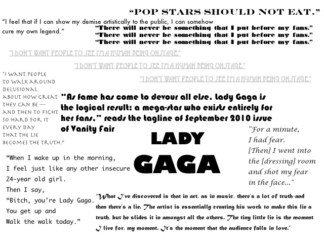 "With her 360 deal, Lady Gaga doesn't own as much of Lady Gaga as one would think. Essentially, this is a joint venture among Iovine, Universal Music CEO Doug Morris, and Sony/ATV publishing head Marty Bandier. It's a good formula for the business: Hot looks and hot singles are the new monster albums. – ""Growing Up Gaga"" by Vanessa Grigoriadis"