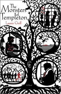 Monsters of Templeton by Lauren Groff '01