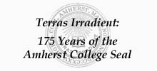 Terras Irradient: 175 Years of the College Seal