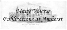 Many Voices: Student Publications at Amherst