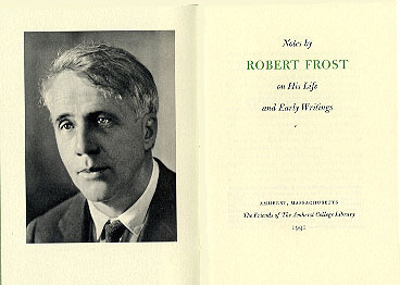 Notes by Robert Frost on His Life and Early Writings