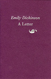 Emily Dickinson: A Letter