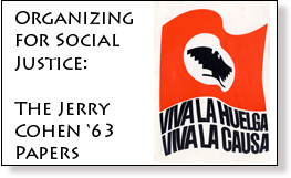 Organizing for Social Justice: the Jerry Cohen '63 Papers