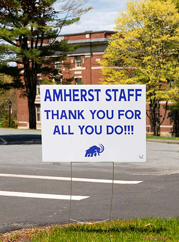 A sign thanking Amherst staff for all of their hard work