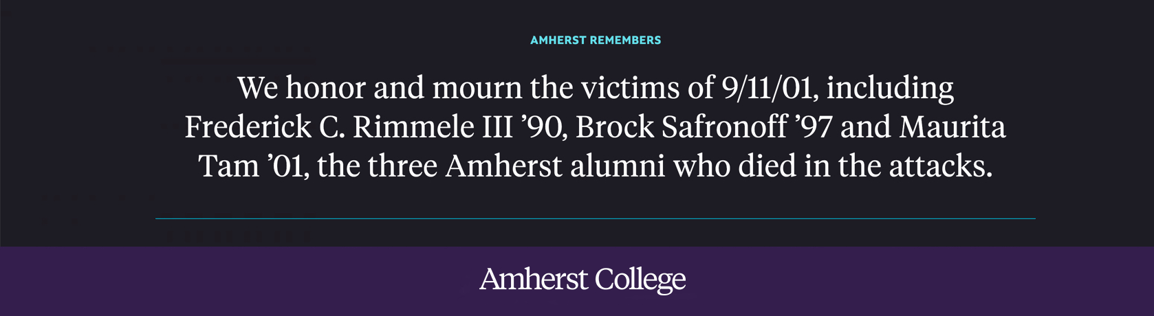 Amherst honors and mourns the victims of 9/11.