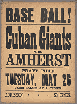 Poster for a base ball game between the Cuban Giants and Amherst College