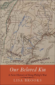 Our Beloved Kin: A new history of King Philip's War