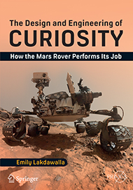 The Design and Engineering of Curiosity: How the Mars Rover Performs Its Job by Emily Lakdawalla; Curiosity rover on Mars