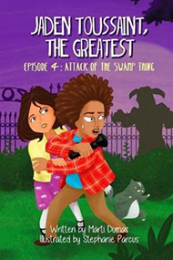 Jaden Toussaint, The Greatest: Episode 4: Attack of the Swamp Thing