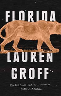 Florida by Lauren Groff; panther
