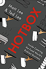 Hotbox: Inside Catering, the Food World's Riskiest Business By Matt Lee and Ted Lee