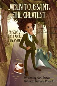 Jaden Toussaint, The Greatest: Episode 2: The Ladek Invasion