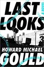 Last Looks by Howard Michael Gould; studio lot