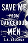 SaveMeFromDangerousMen_ cover