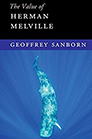 The Value of  Herman Melville By Geoffrey Sanborn; whale