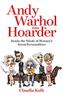 Andy Warhol was a Hoarder cover