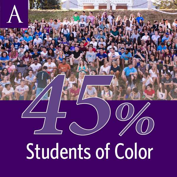 45 percent of Amherst College students self-identify as students of color.