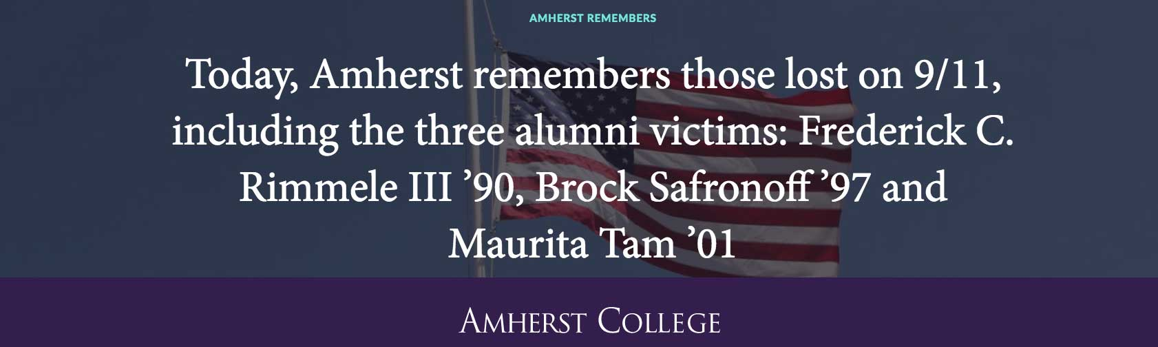 Today, Amherst remembers those lost on 9/11, including the three alumni.
