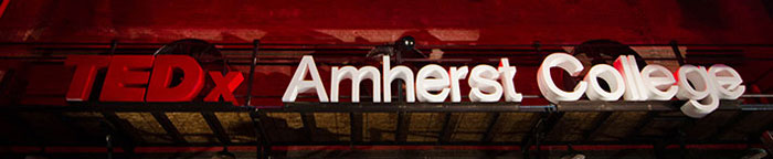 """Sign saying """"TEDx Amherst College"""""""