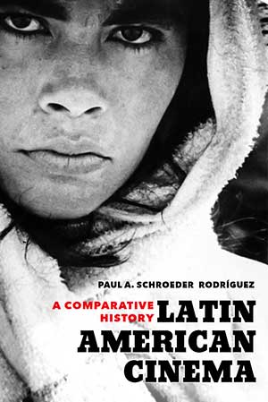 Book cover for Latin American Cinema: A Comparative History