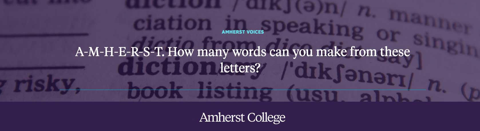 How many words can you make from these letters? A-M-H-E-R-S-T