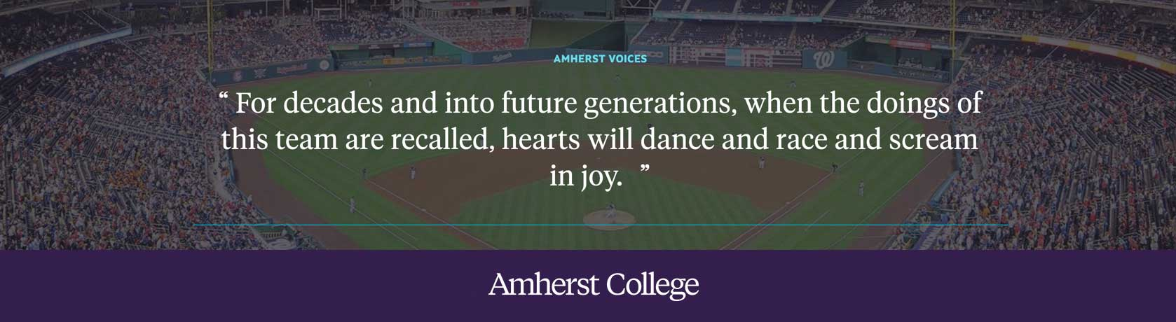 Quote by Thomas Boswell '69 about the Washington Nationals winning the world series