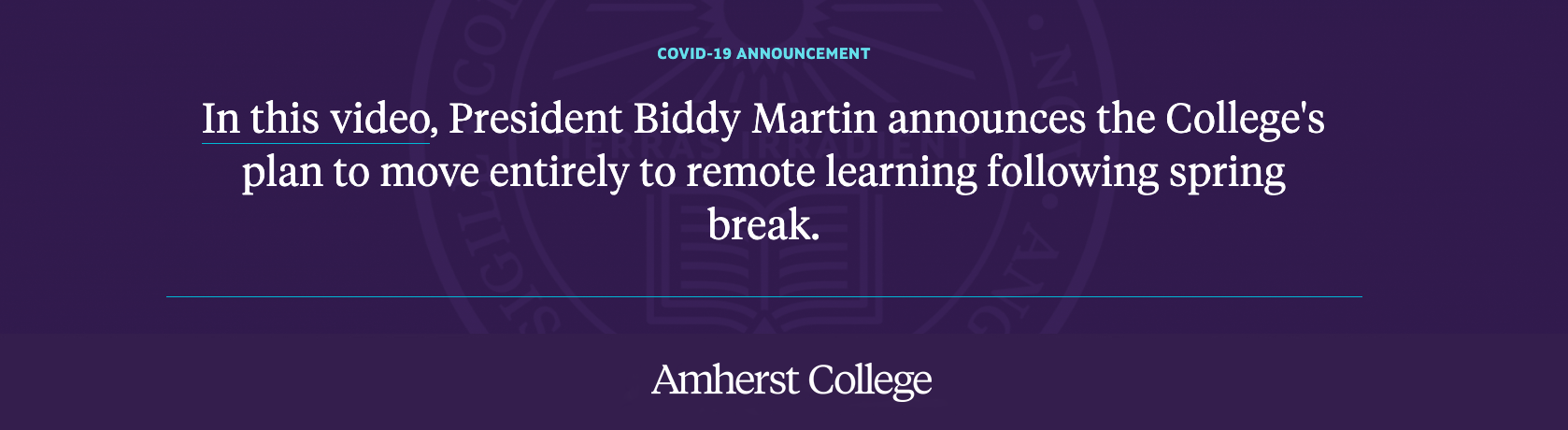 Video announcement by President Martin about moving to remote learning