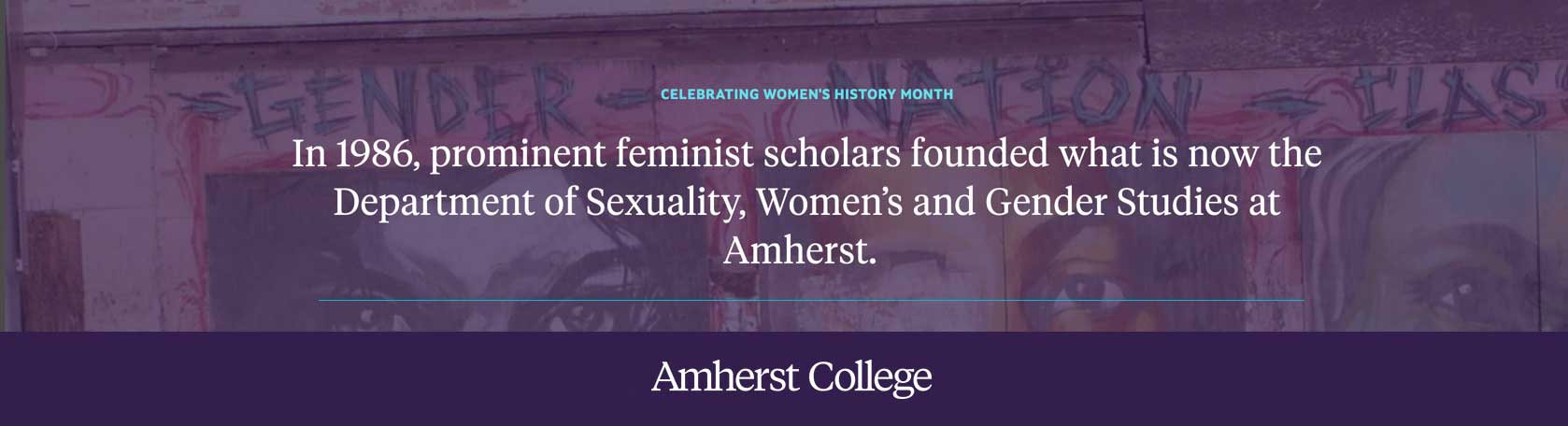 In 1986, the Sexuality, Women's and Gender Studies department was founded