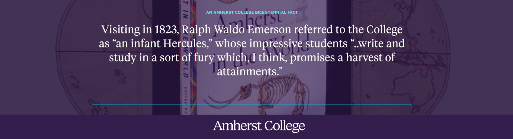 A quote from Martha Saxton's book Amherst in the World