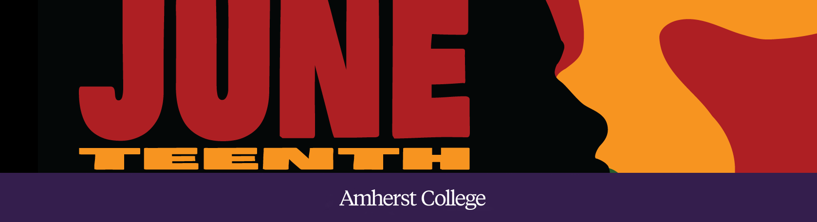 Amherst College Celebrates Juneteenth Freedom Day