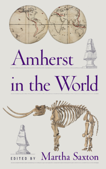 A book titled Amherst in the World with a globe and mammoth skeleton on the front cover
