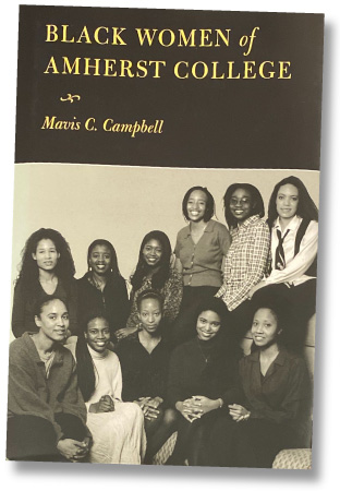 book, Black Women of Amherst, by Mavis Campbell