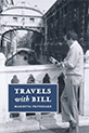 The cover of Travels with Bill