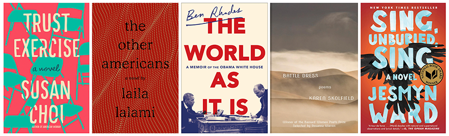 Five book covers: Trust Exercise; The Other Americans; The World As It Is; Battle Dress; Sing, Unburied, Sing