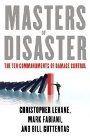 Masters of Disaster: The Ten Commandments of Damage Contro