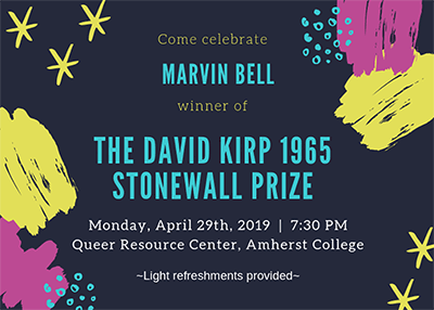 Poster announcing celebration of Marvin Bell winning the Stonewall Prize  in 2019 at Amherst College