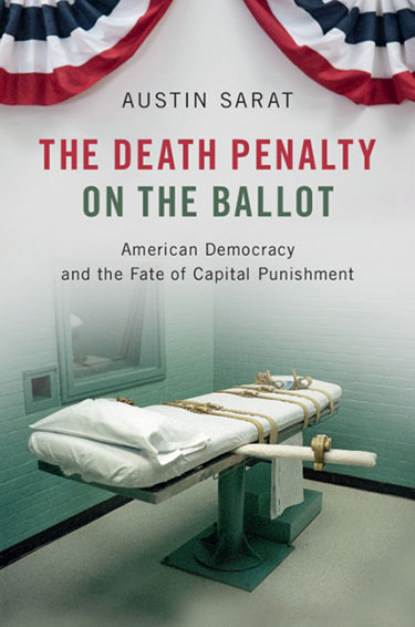 Book cover of The Death Penalty on the Ballot