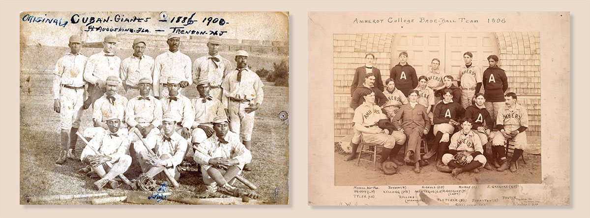 Cuban Giants baseball team from 1886-1900 and the Amherst College Baseball team from 1896