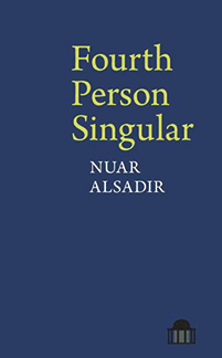 The book cover for Fourth Person Singular by Nuar Alsadir