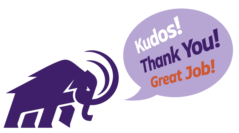 Amherst Mammoth with speech balloon saying Kudos, Thank you, Great job!