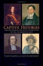 Captive Histories: English, French and Native Narratives of the 1704 Deerfield Raid cover