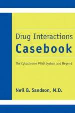Drug Interactions Casebook: The Cytochrome P450 System and Beyond cover
