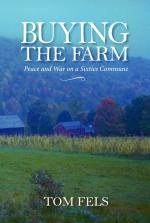 Buying the Farm: Peace and War on a Sixties Commune cover