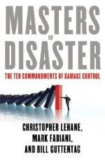 Masters of Disaster: The Ten Commandments of Damage Control cover
