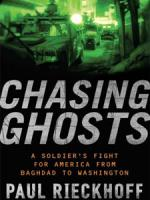 Chasing Ghosts: A Soldier's Fight for America from Baghdad to Washington cover