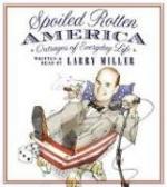 Spoiled Rotten America cover