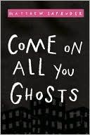 Come on All You Ghosts cover