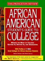 The African American Student's Guide to College: Making the Most of College: Getting In, Staying In, cover